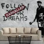 Fototapeta - Dreams Cancelled (Banksy)